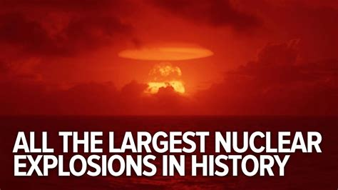 All The Largest Nuclear Explosions In History - YouTube