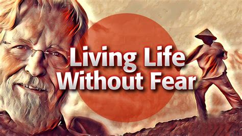 Living Life Without Fear | Neale Donald Walsch - YouTube